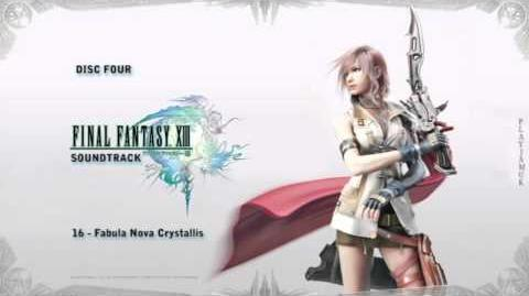 FINAL FANTASY XIII OST 4-16 - Fabula Nova Crystallis