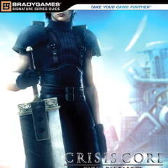 <i>Crisis Core -Final Fantasy VII-</i> Official Strategy Guide
