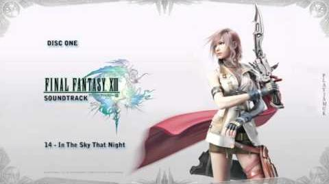 FINAL FANTASY XIII OST 1-14 - In the Sky That Night