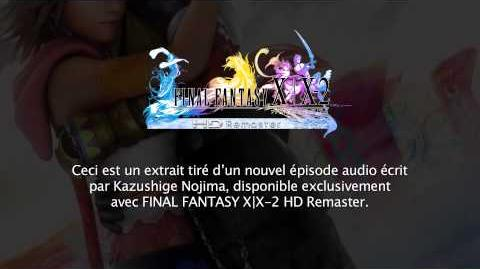 FINAL FANTASY X X-2 HD Remaster - Nouvel épisode audio