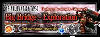 FFBE Event Big Bridge Exploration