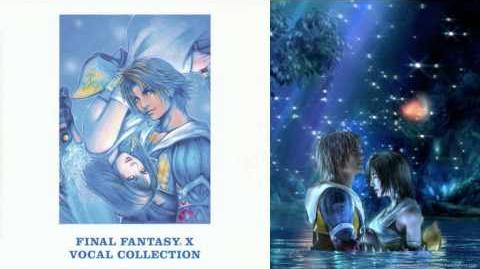 FFX Vocal Collection 01 - Monologue ~Yuna~