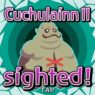 Cuchulaínn II sighted inside Gate Crystal.