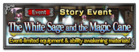 FFBE Event The White Sage and the Magic Cane