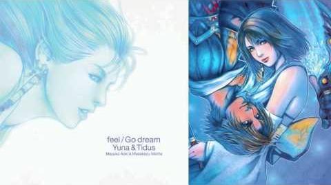Feel Go Dream Yuna & Tidus 02 - Go Dream (Tidus)