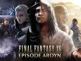 Final Fantasy XV: Эпизод Ардин