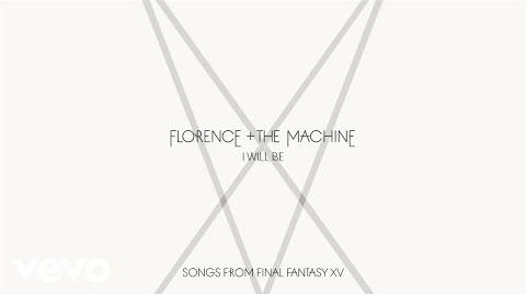 Florence + The Machine - I Will Be