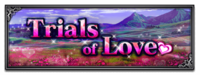 FFBE Event- Trials of Love