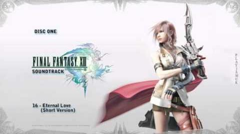 FINAL FANTASY XIII OST 1-16 - Eternal Love (Short Version) (+ Lyrics)