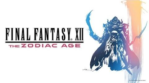 Final Fantasy XII The Zodiac Age Announcement Trailer