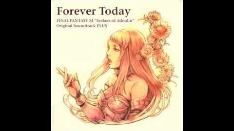 06 Forever Today (EP Version) - FF11 Seekers of Aldoulin Soundtrack