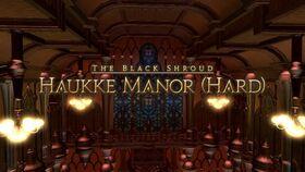 FFXIV Haukke Manor Hard Opening