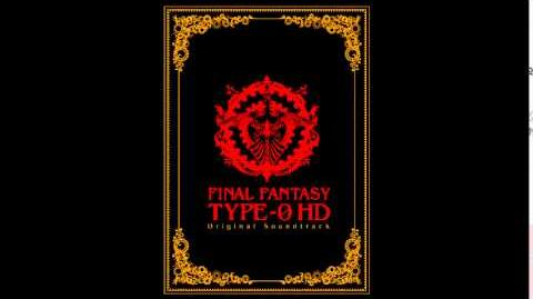 FINAL FANTASY 零式 Type-0 HD Original Soundtrack - Forbidden Fruit