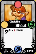 Goblin Shout