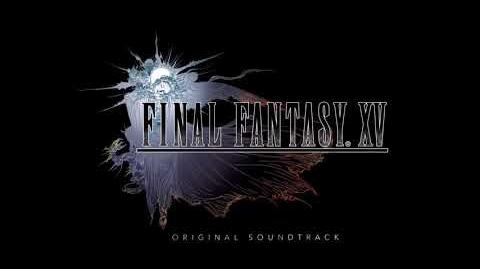 Final Fantasy XV OST - Choosing hope