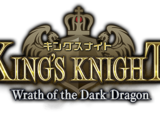King's Knight -Wrath of the Dark Dragon-