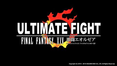 Ultimate Fight Final Fantasy XIV