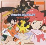 Over the Fantasy (Single)