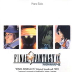 <i>Final Fantasy IX Original Soundtrack Plus Piano Solo Sheet Music</i>.