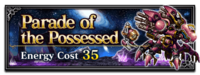 FFBE Parade of the Possessed