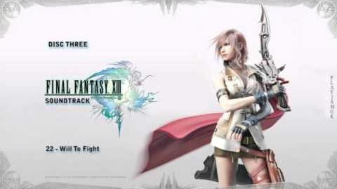 FINAL FANTASY XIII OST 3-22 - Will to Fight