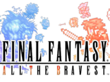 Final Fantasy All the Bravest