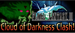 Final Fantasy III Event - Cloud of Darkness Clash! Brigade