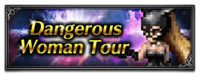 FFBE Event- Dangerous Woman Tour