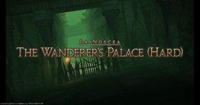 FFXIV The Wanderer's Palace Hard Opening