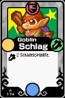 114 Goblin Schlag Pop-Up