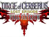 Dirge of Cerberus Lost Episode: Final Fantasy VII
