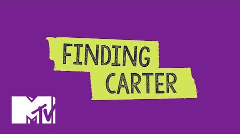 Finding Carter 'Your Mom' Official Promo MTV