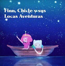 Finn,Chicle y sus locas aventuras