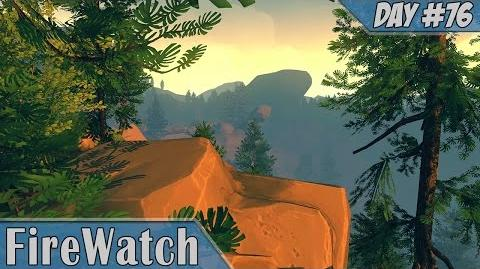 Firewatch Day 76 Walkthrough Part 6