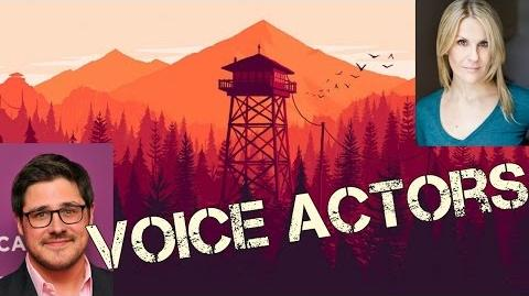 Firewatch Characters Voice Actors - Firewatch Cast