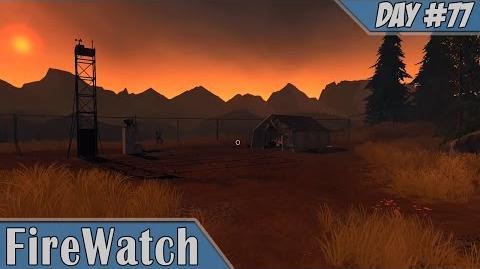 Firewatch Day 77 Walkthrough Part 7