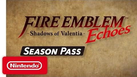 Fire Emblem Echoes Shadows of Valentia – DLC Briefing