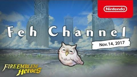Fire Emblem Heroes - Feh Channel (Nov.14, 2017)