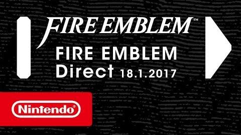 Fire Emblem Direct - 18.01