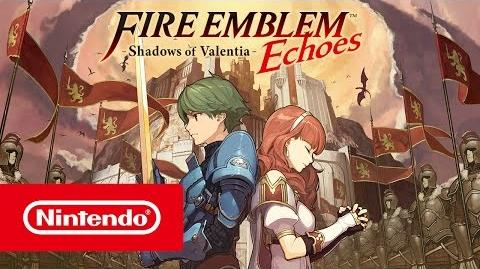Fire Emblem Echoes - Tráiler de lanzamiento (Nintendo 3DS)
