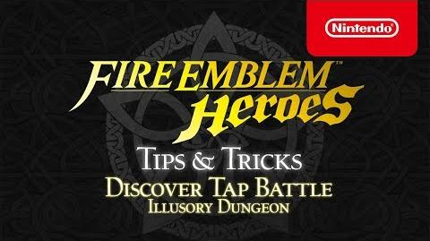 Fire Emblem Heroes - Tips & Tricks Discover Tap Battle Illusory Dungeon