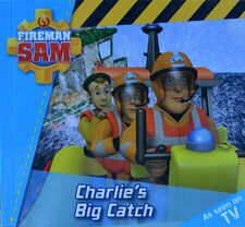 Fireman Sam Charlies Big Catch