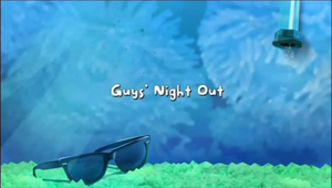 Guys' Night Out title card