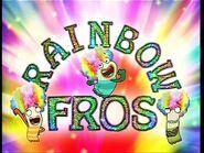 Rainbow Fros