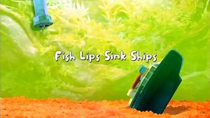 Fish Lips Sink Ships title card