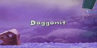 Doggonit title card