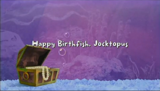 Happy Birthfish, Jocktopus title card
