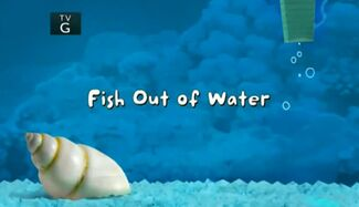 Fish Out of Water title card