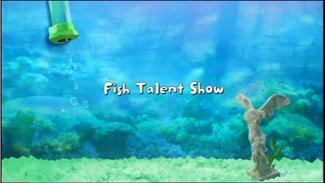 Fish Talent Show title card
