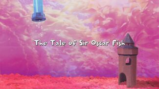 The Tale of Sir Oscar Fish title card